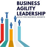 Training: BUSINESS AGILITY LEADERSHIP (AGILE FOR BUSINESS GROWTH)